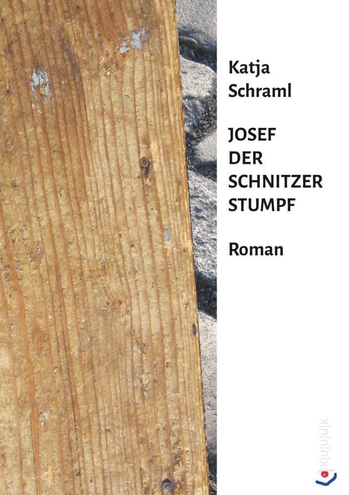 Josef der Schnitzer Stumpf als Buch