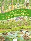 Mein extragroßes Natur-Wimmelbuch