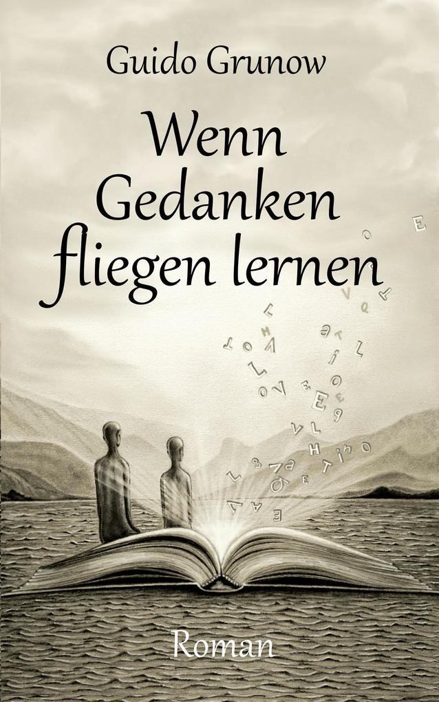 Wenn Gedanken fliegen lernen als eBook