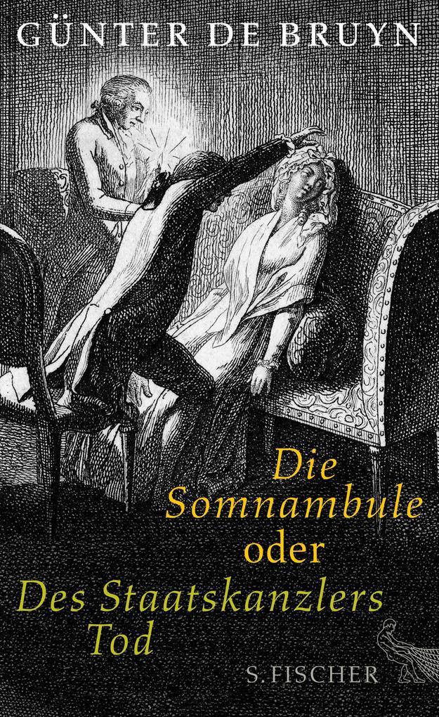 Die Somnambule oder Des Staatskanzlers Tod als Buch