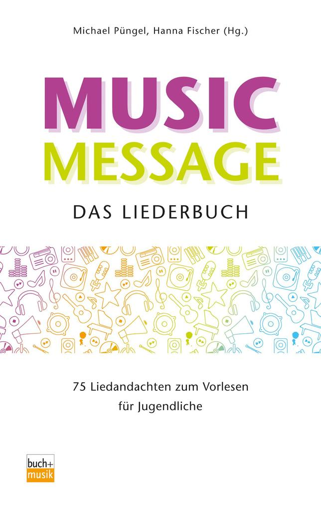 Music Message Das Liederbuch als eBook