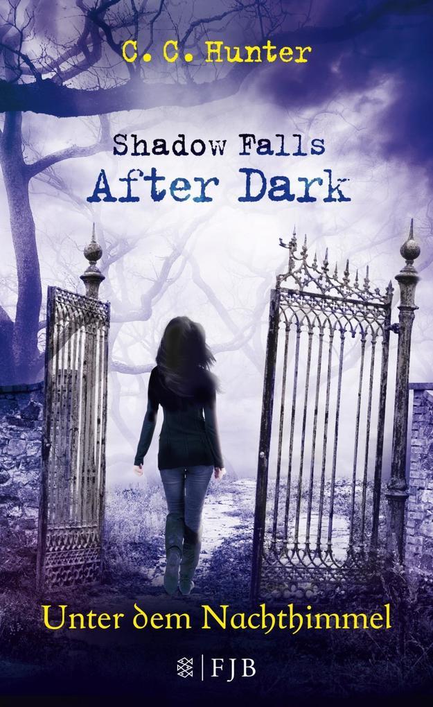 Shadow Falls - After Dark 02. Unter dem Nachthimmel als Buch