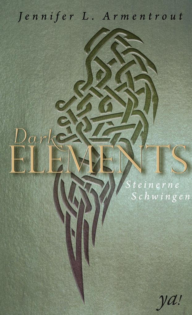 Dark Elements 1 - Steinerne Schwingen als Buch (gebunden)