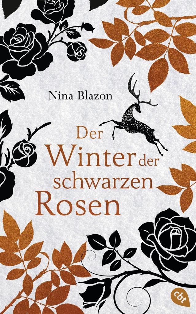 Der Winter der schwarzen Rosen als Buch von Nina Blazon