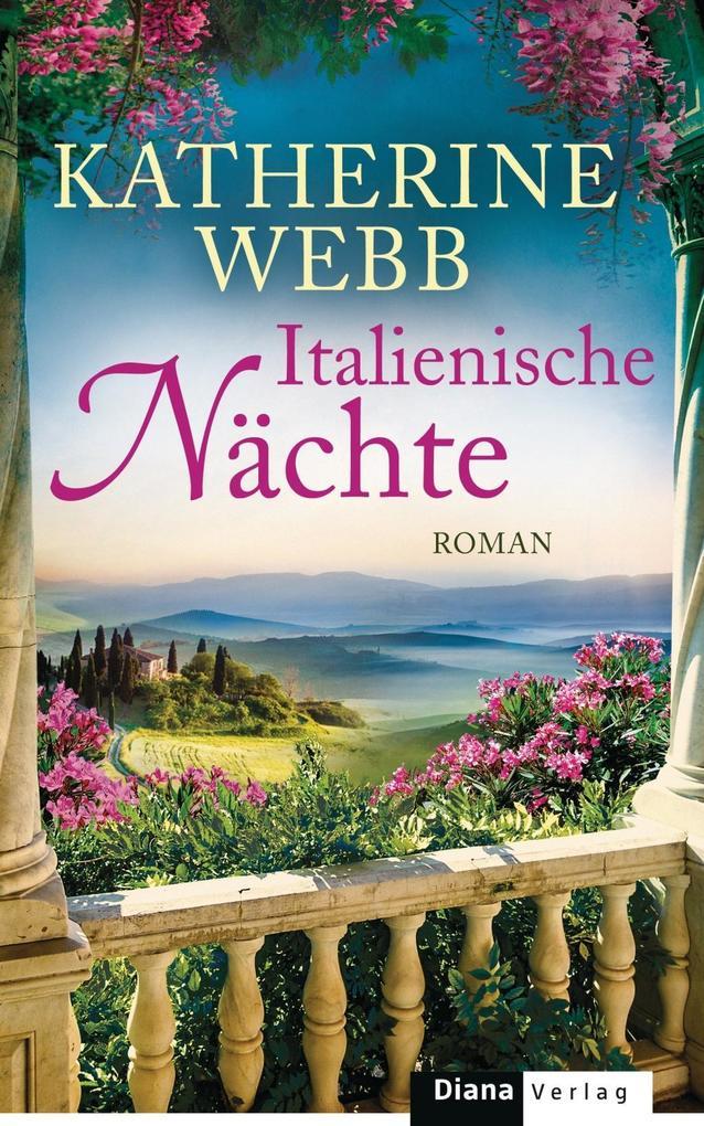Italienische Nächte als Buch von Katherine Webb
