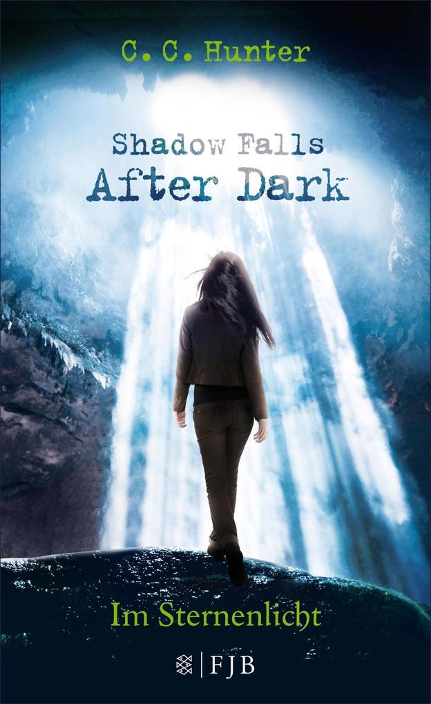 Shadow Falls - After Dark - Im Sternenlicht als eBook