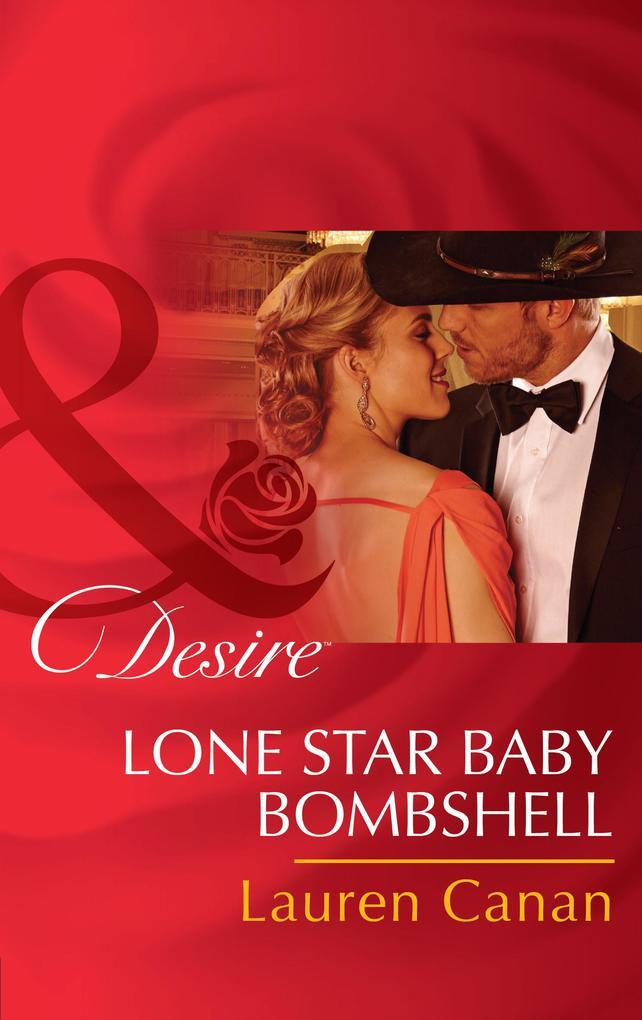 Lone Star Baby Bombshell (Mills & Boon Desire) als eBook