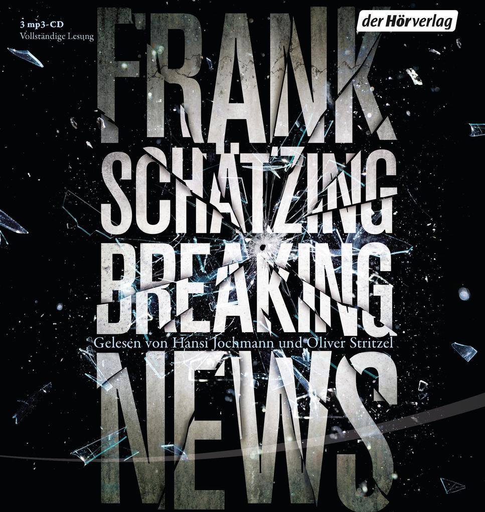Breaking News als Hörbuch CD