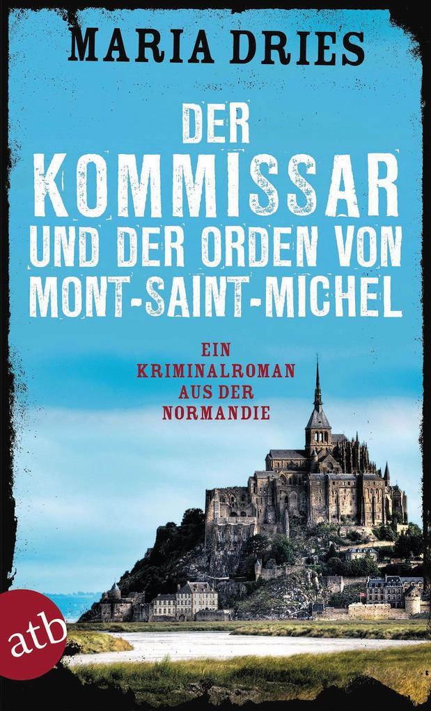 Der Kommissar und der Orden von Mont-Saint-Michel als Taschenbuch
