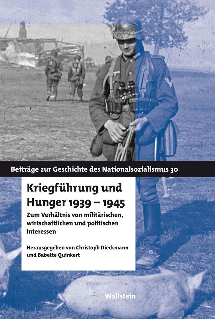 Kriegführung und Hunger 1939-1945 als eBook