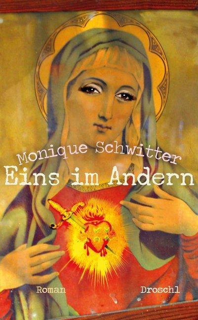 Eins im Andern als Buch von Monique Schwitter