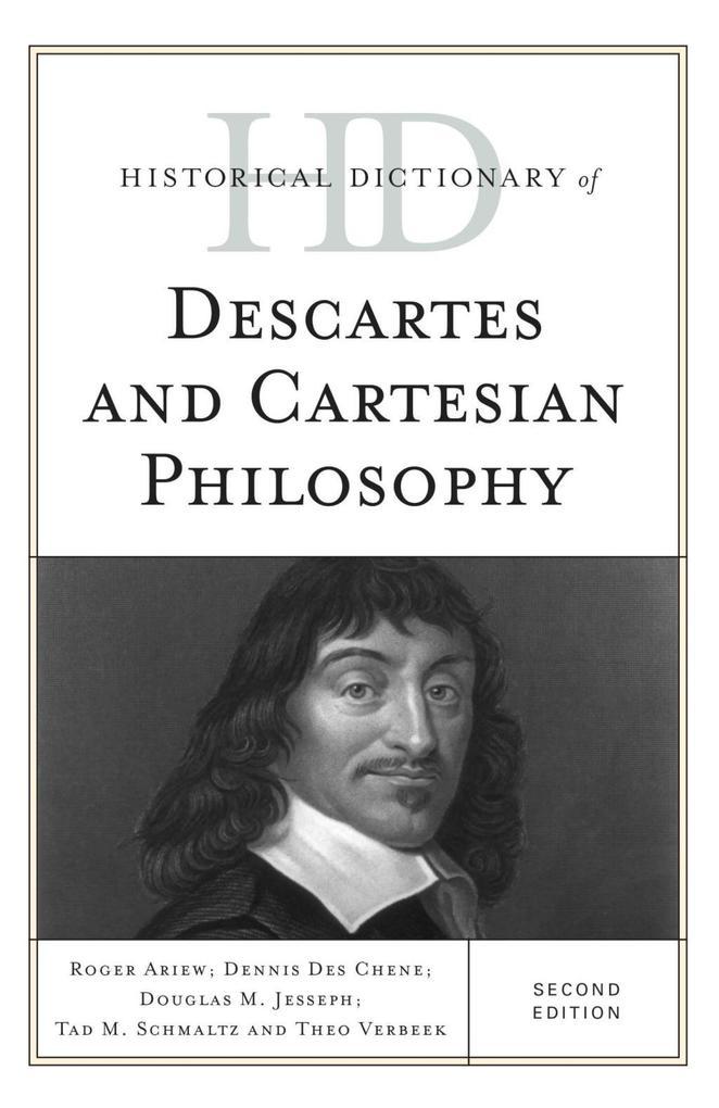 Historical Dictionary of Descartes and Cartesian Philosophy als eBook epub