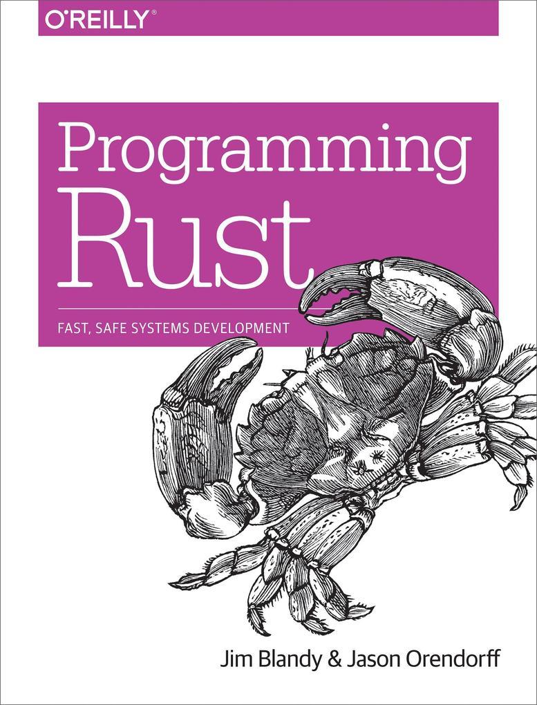 Programming Rust als Buch von Jim Blandy, Jason Orendorff