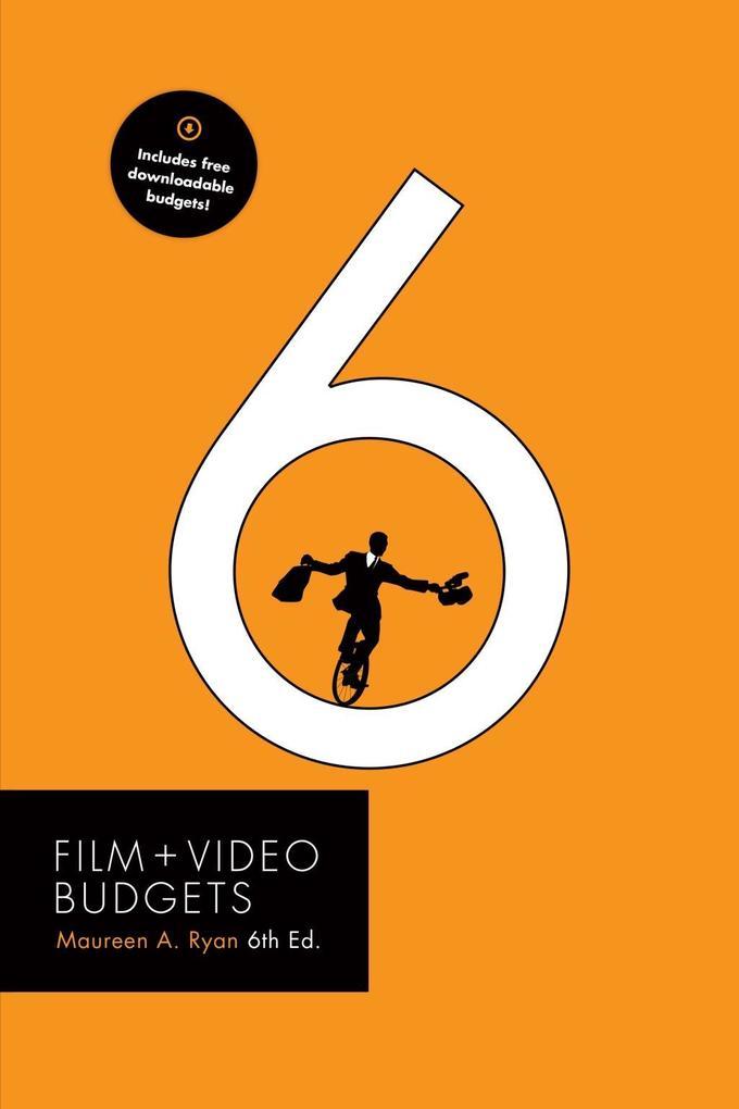 Film and Video Budgets 6 als eBook von Maureen ...