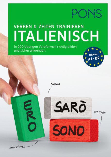 PONS Verben & Zeiten trainieren Italienisch als Buch
