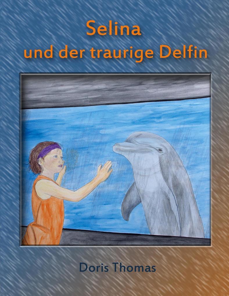 Selina und der traurige Delfin als Buch