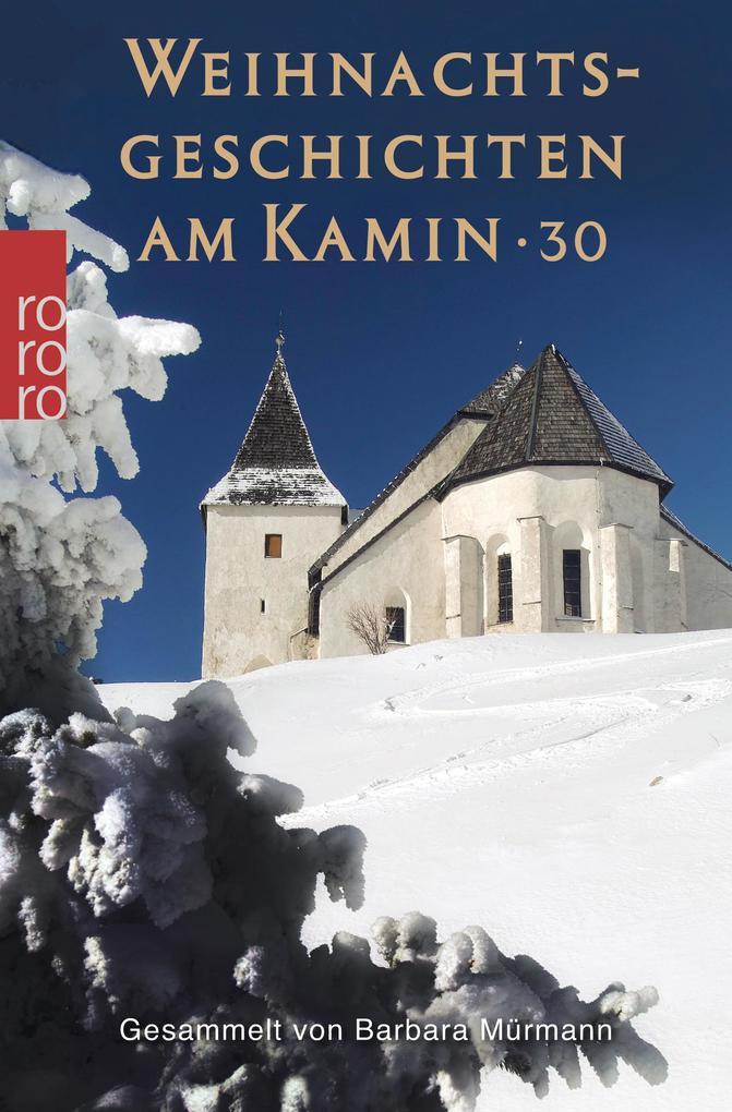 Weihnachtsgeschichten am Kamin 30 als Taschenbuch