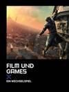 Film und Games