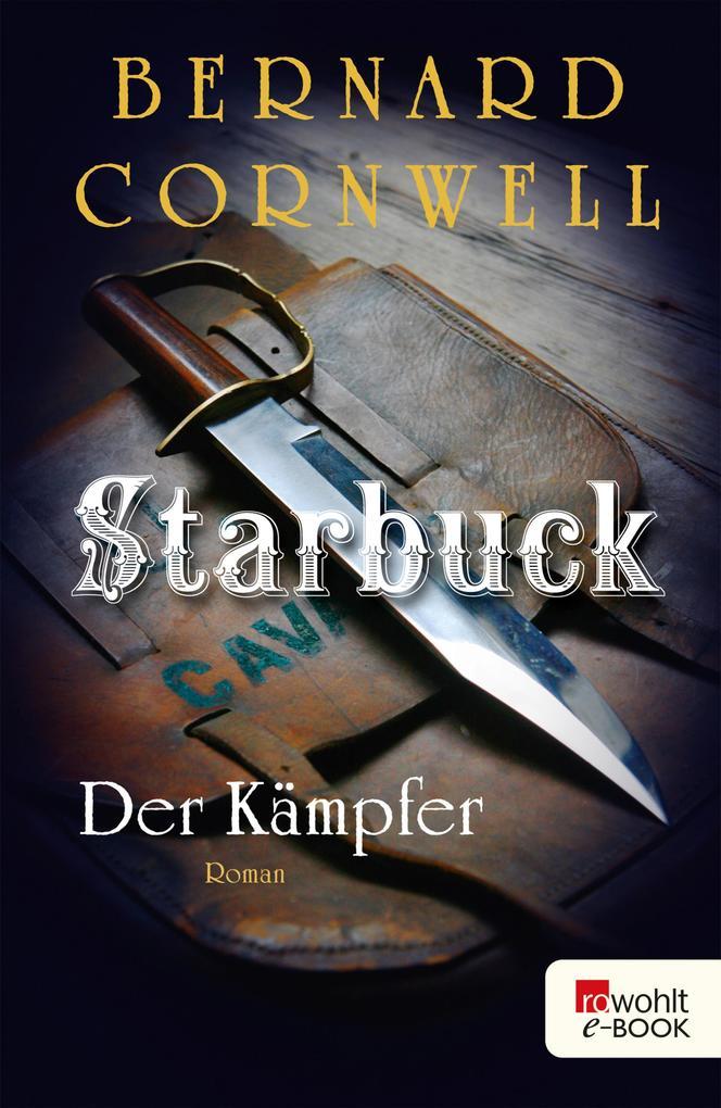 Starbuck: Der Kämpfer als eBook