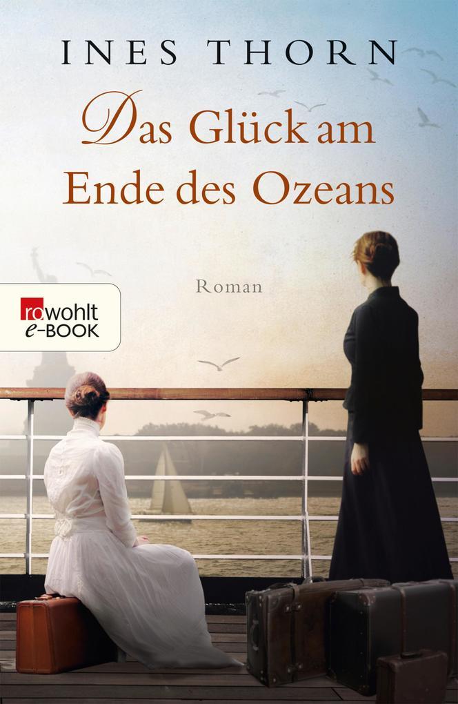 Das Glück am Ende des Ozeans als eBook
