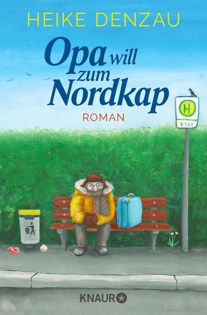 Opa will zum Nordkap als eBook