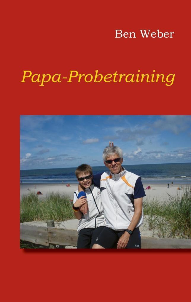 Papa-Probetraining als eBook