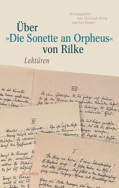 Über »Die Sonette an Orpheus« von Rilke als Buch