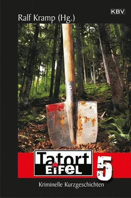 Tatort Eifel 5 als Taschenbuch von