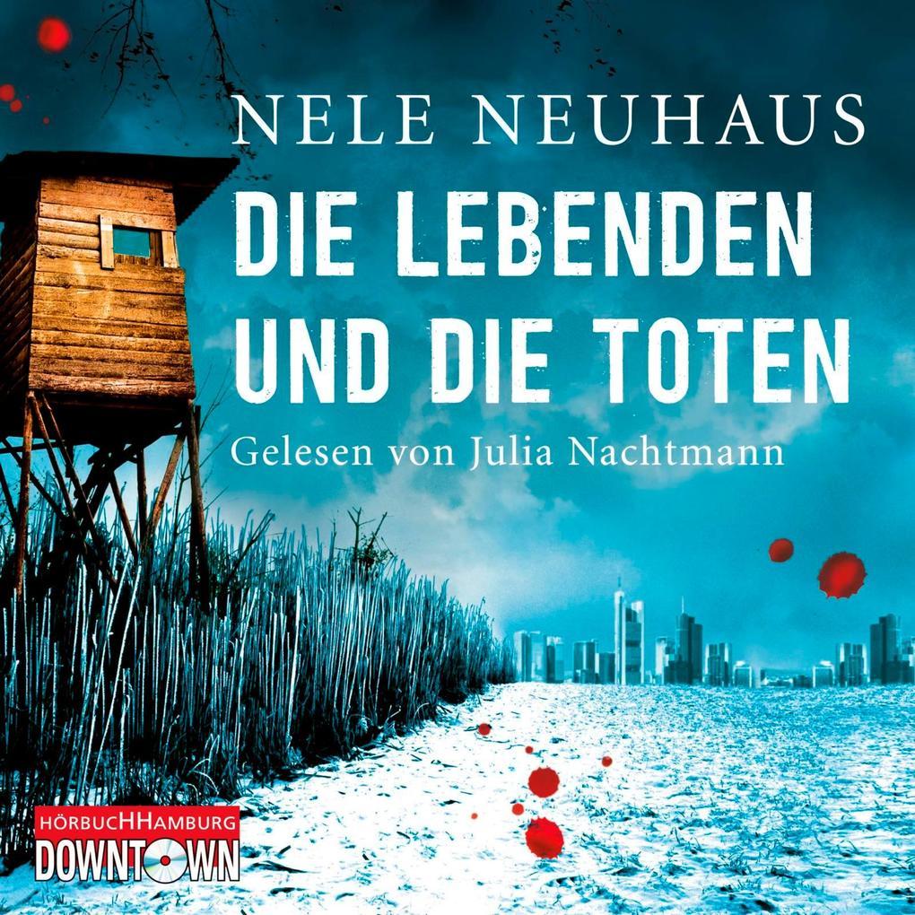 Die Lebenden und die Toten als Hörbuch CD