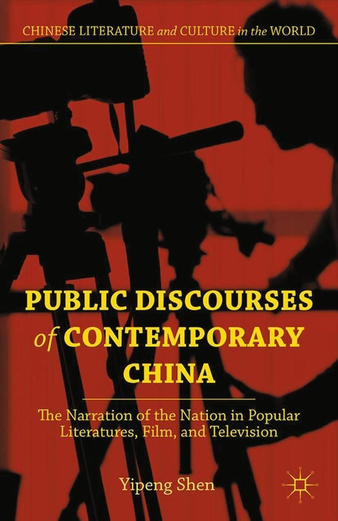 Public Discourses of Contemporary China als eBook pdf