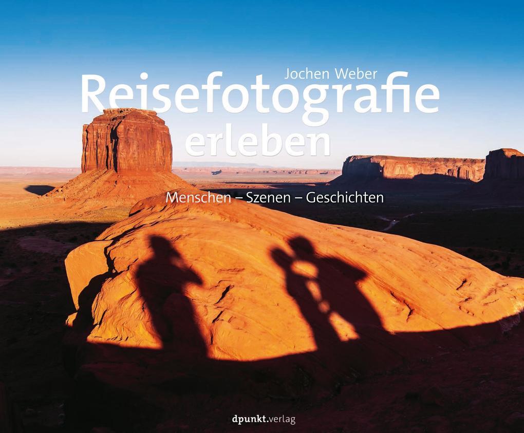 Reisefotografie erleben als eBook