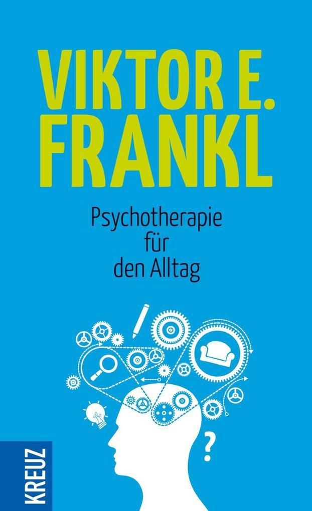 Psychotherapie für den Alltag als Buch