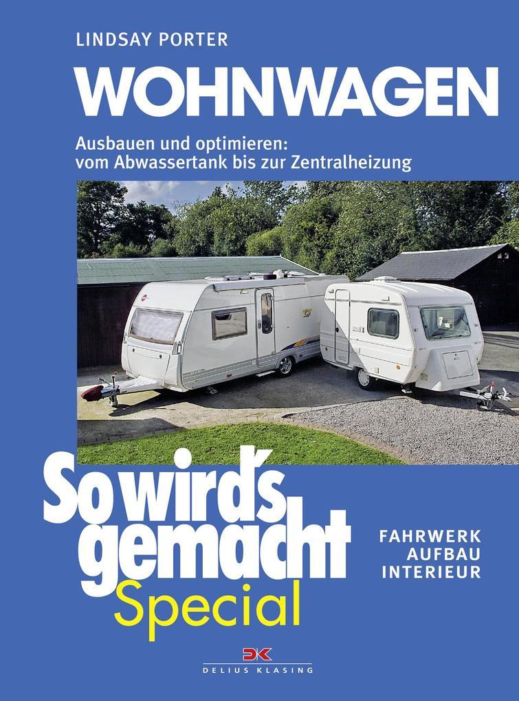 So wird's gemacht Special 03: Wohnwagen als Buch von Lindsay Porter