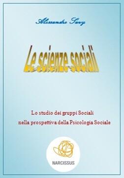Lo studio dei gruppi Sociali nella prospettiva della Psicologia Sociale als eBook von Alessandro Savy, Alessandro Savy, Alessandro Savy, Alessandr... - Alessandro Savy
