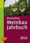 Deutsches Weinbaujahrbuch 2016