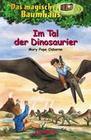 Das magische Baumhaus 1 - Im Tal der Dinosaurier