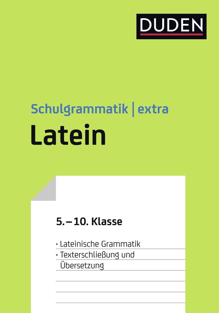 Duden Schulgrammatik extra - Latein als Buch