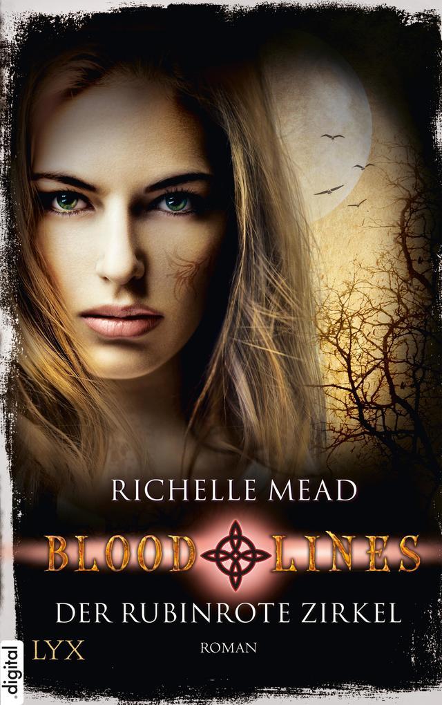 Bloodlines - Der rubinrote Zirkel als eBook