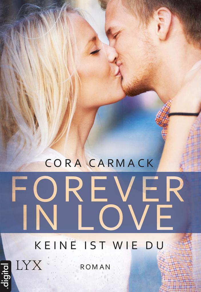 Forever in Love - Keine ist wie du als eBook epub
