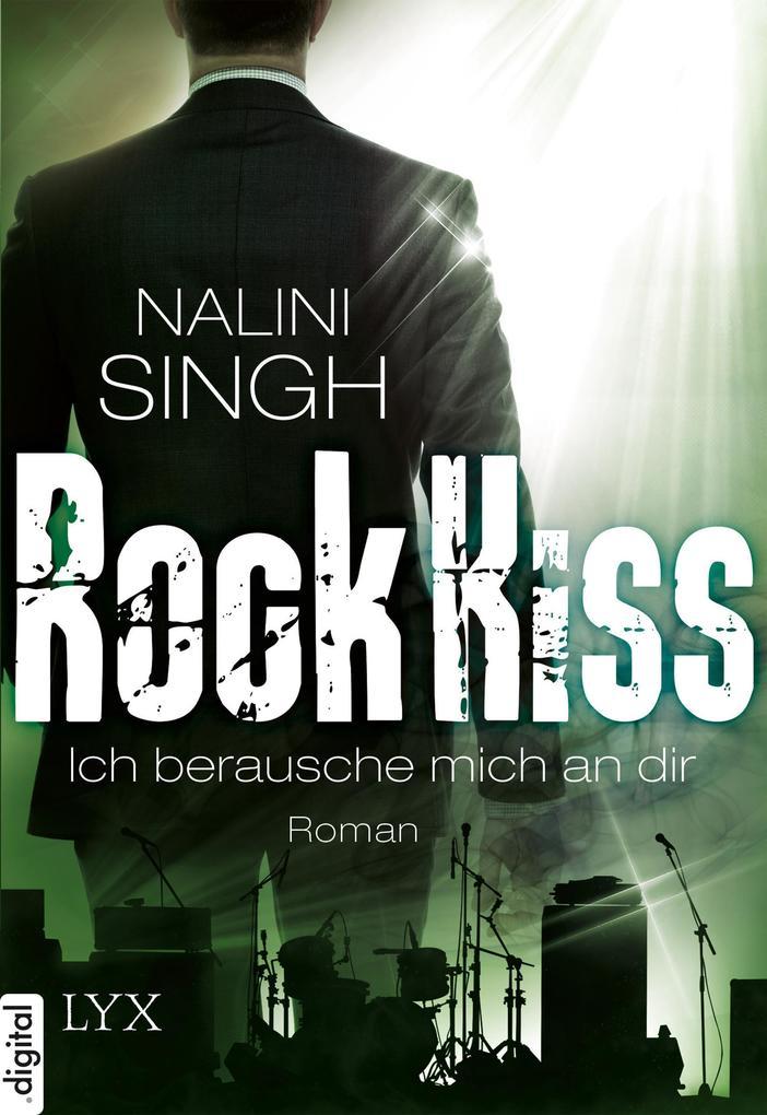 Rock Kiss - Ich berausche mich an dir als eBook