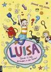 Luisa - Schule ist toll, besonders in den Ferien!