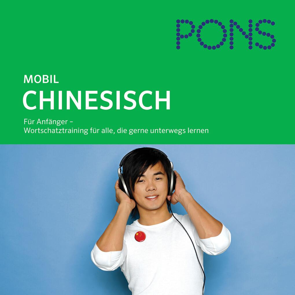 PONS mobil Wortschatztraining Chinesisch als Hörbuch Download