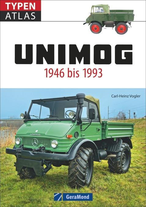 Typenatlas Unimog als Buch von Carl-Heinz Vogler