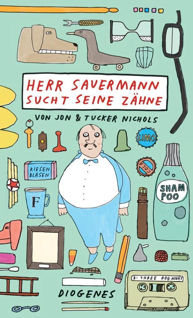 Herr Sauermann sucht seine Zähne als Buch