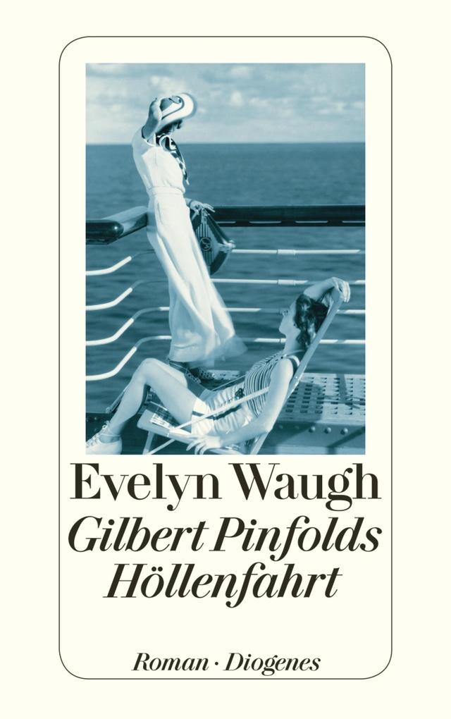 Gilbert Pinfolds Höllenfahrt als eBook epub
