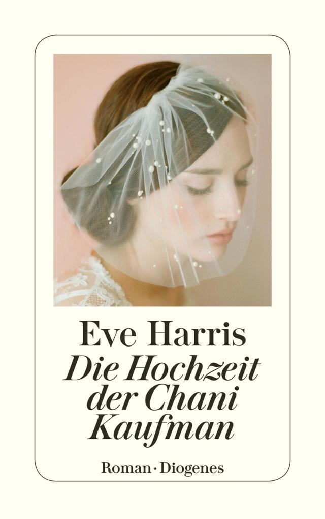 Die Hochzeit der Chani Kaufman als eBook