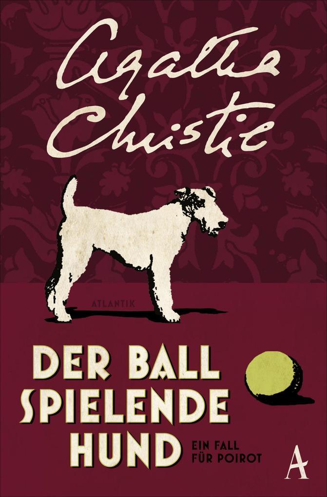 Der Ball spielende Hund als eBook