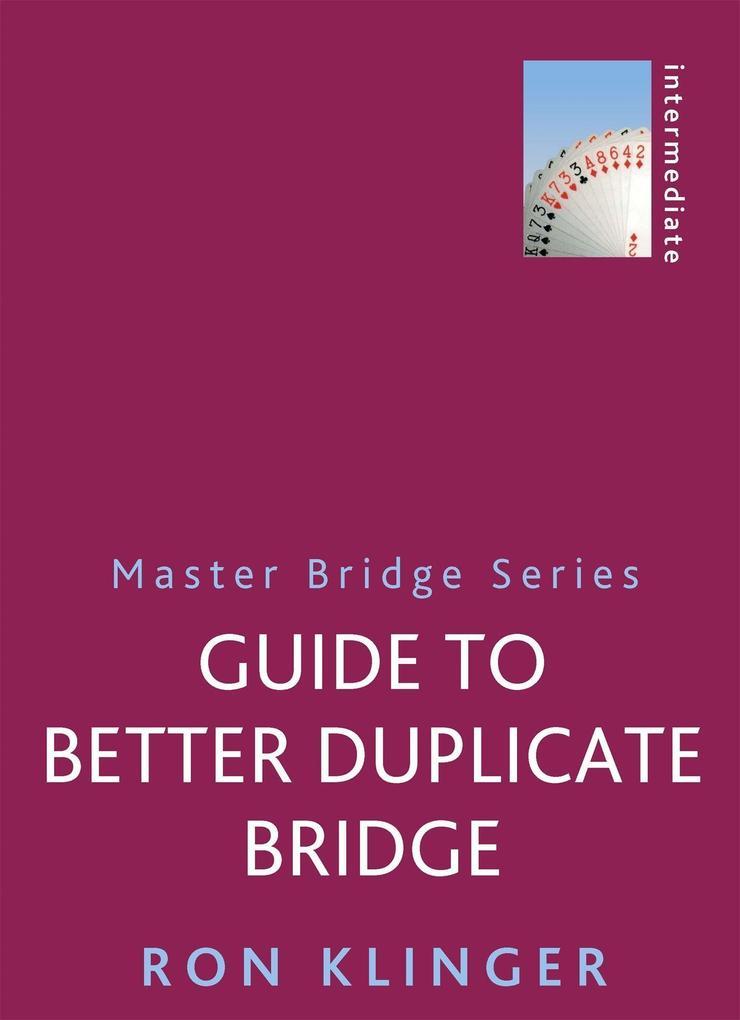 Guide To Better Duplicate Bridge als Taschenbuch