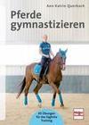 Pferde gymnastizieren