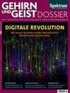 Digitale Revolution. Gehirn&Geist Dossier 1/2015